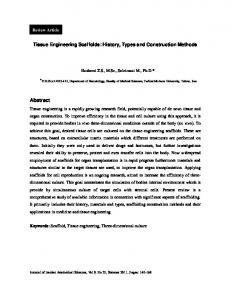 Tissue Engineering Scaffolds: History, Types and ...