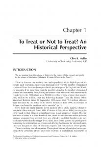To Treat or Not to Treat? An Historical Perspective