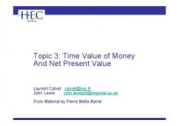 Topic 3: Time Value of Money And Net Present Value