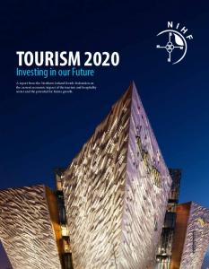 Tourism 2020 Main Report - Northern Ireland Hotels Federation