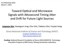 Toward Opucal and Microwave Signals with Alosecond Timing Jiler ...