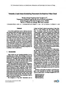 Towards a Load-Aware Scheduling Framework for Realtime Video ...