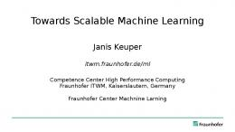 Towards Scalable Machine Learning - TU Dresden