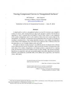 Tracing Compressed Curves in Triangulated Surfaces - CiteSeerX