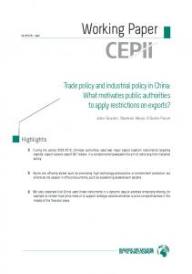 Trade policy and industrial policy in China: What motivates ... - Cepii