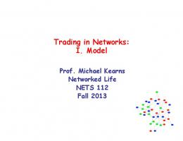 Trading in Networks: I. Model