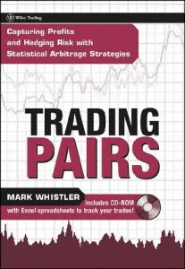 Trading Pairs: Capturing Profits and Hedging Risk with Statistical ...