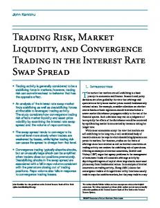 Trading Risk, Market Liquidity, and Convergence Trading ... - CiteSeerX