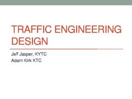 TRAFFIC ENGINEERING DESIGN - Kentucky Transportation Cabinet