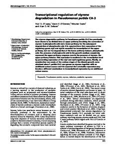Transcriptional regulation of styrene degradation in Pseudomonas ...