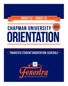 TRANSFER STUDENT Orientation Schedule - Chapman University