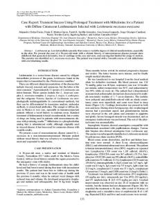 Transient Success Using Prolonged Treatment with Miltefosine for a ...