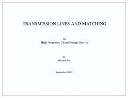TRANSMISSION LINES AND MATCHING