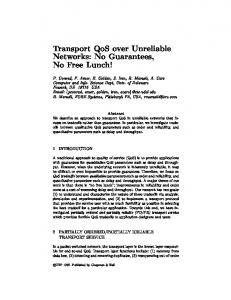 Transport QoS over Unreliable Networks: No