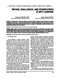 TRENDS, CHALLENGES, AND PERSPECTIVES IN CITY LOGISTICS