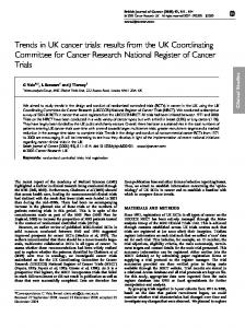 Trends in UK cancer trials: results from the UK ... - BioMedSearch