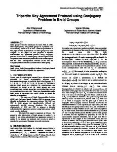 Tripartite Key Agreement Protocol using Conjugacy ... - CiteSeerX