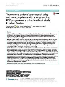Tuberculosis patients' pre-hospital delay and non-compliance with a