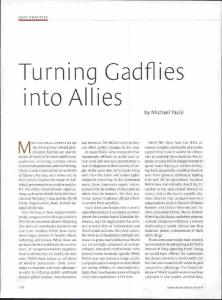 Turning Gadflies into Allies.