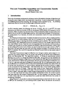 Two new Probability inequalities and Concentration Results