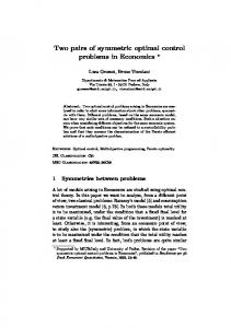 Two pairs of symmetric optimal control problems in