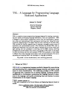 TXL - A Language for Programming Language Tools and Applications