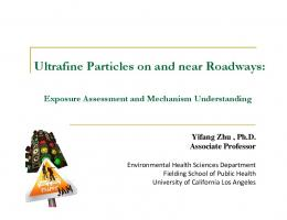 Ultrafine Particles on and near Roadways: Ultrafine Particles on and ...