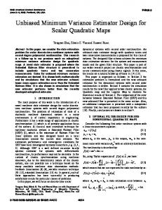 Unbiased Minimum Variance Estimator Design for Scalar Quadratic ...