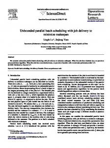 Unbounded parallel batch scheduling with job ... - Semantic Scholar