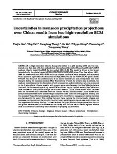 Uncertainties in monsoon precipitation projections over China: results ...
