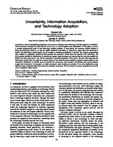 Uncertainty, Information Acquisition, and Technology Adoption