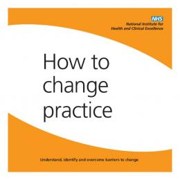 Understand, identify and overcome barriers to change - NICE