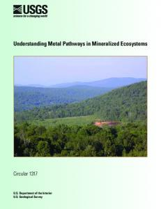 Understanding Metal Pathways in Mineralized Ecosystems - USGS ...