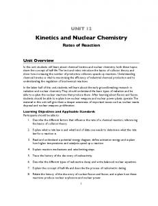 Unit 12 Kinetics and Nuclear Chemistry: The Need for Speed