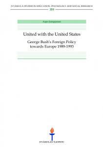 United with the United States. George Bush's Foreign Policy ... - JyX