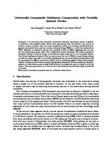 Universally Composable Multiparty Computation ... - Semantic Scholar