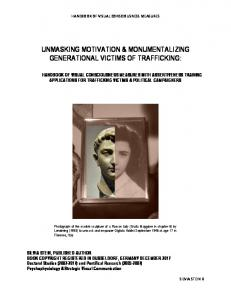 unmasking motivation & monumentalizing