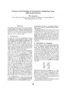Unsupervised learning of derivational morphology from inflectional ...