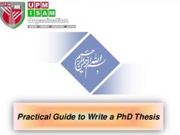 UPM- 26-11-2012-How to Write a PhD Thesis By ... - Nader Ale Ebrahim