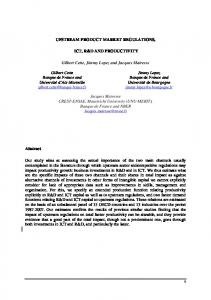 UPSTREAM PRODUCT MARKET REGULATIONS, ICT, R&D AND ...