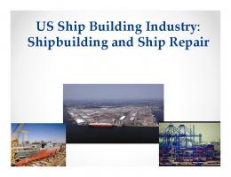 US Ship Building Industry: Shipbuilding and Ship Repair - IndustriALL