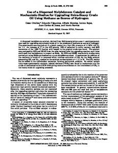 Use of a Dispersed Molybdenum Catalyst and Mechanistic Studies for