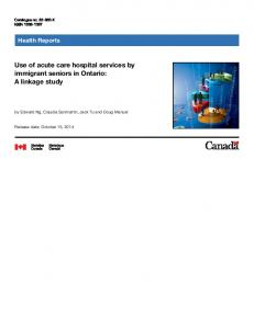 Use of acute care hospital services by immigrant ... - Statistics Canada