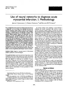 Use of neural networks to diagnose acute myocardial infarction. I