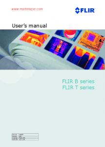 User's manual FLIR B series FLIR T series - Merlin Lazer