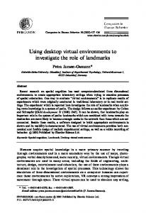 Using desktop virtual environments to investigate the role ... - CiteSeerX