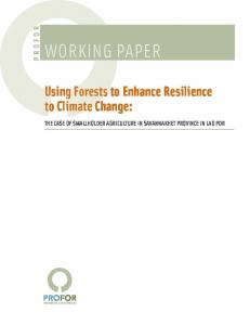 Using Forests to Enhance Resilience to Climate Change The ... - Profor