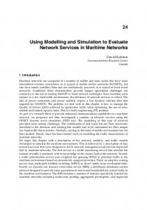 Using Modelling and Simulation to Evaluate Network