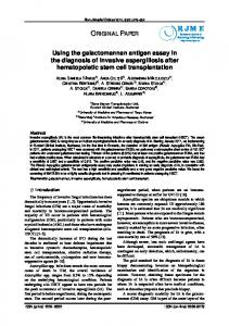 Using the galactomannan antigen assay in the diagnosis of invasive ...