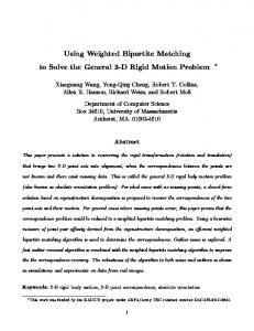 Using Weighted Bipartite Matching to Solve the